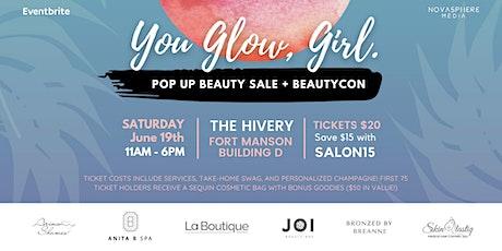 You Glow Girl! (SF Beauty Pop-Up) tickets