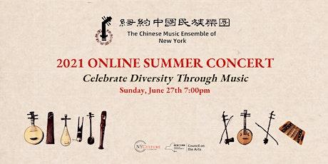 CMENY 2021 Online Summer Concert - Celebrate Diversity Through Music tickets