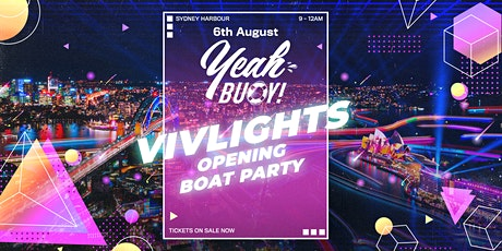 Yeah Buoy - VivLights Festival Opening Night - Boat Party tickets