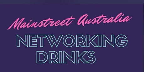 MAINSTREET AUSTRALIA NETWORK EVENING tickets