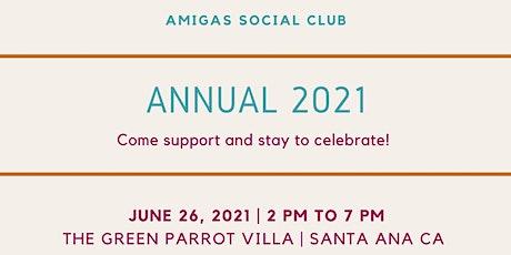 AMIGAS SOCIAL CLUB ANNUAL tickets