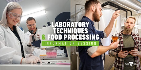 Laboratory Techniques, Food Processing & Agriculture Information Session tickets
