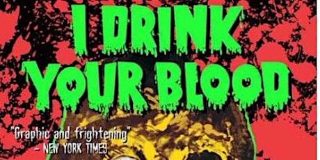 """""""I Drink Your Blood"""" Late Show @PridesCornerDriveIn tickets"""