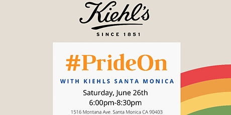#PrideOn with Kiehl's Santa Monica Benefiting The Trevor Project tickets