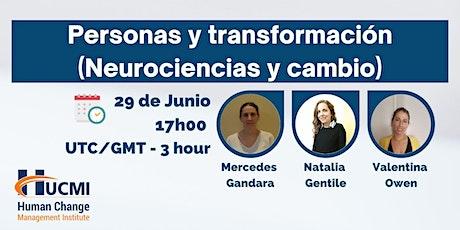 Personas y transformación (Neurociencias y cambio) entradas