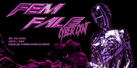 Fem Fale: Cyber Cxnt tickets