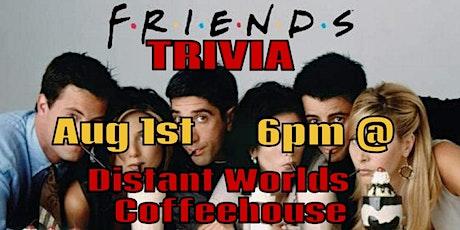Friends Trivia tickets