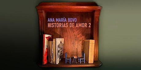 Historias de Amor 2 ingressos
