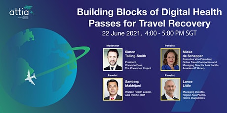 Building Blocks of Digital Health Passes for Travel Recovery tickets
