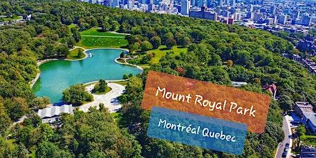 Outing/Sortie 7: Visite de parc (Exploring) Mont Royal tickets