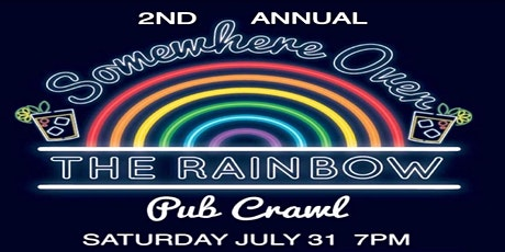 2nd Annual Somewhere Over The Rainbow  Pub Crawl tickets