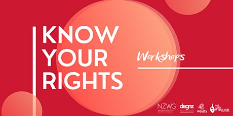 Know Your Rights Workshop - Auckland tickets