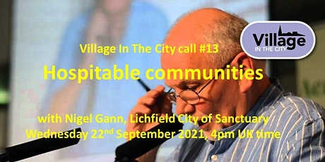 Village In The City call #13: Hospitable Communities with Nigel Gann tickets