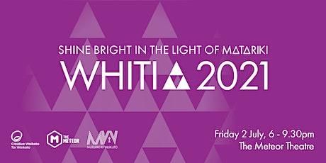 Whiti 2021 tickets