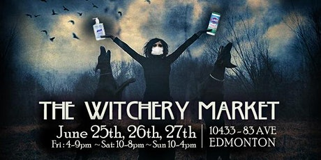 The Witchery Market ~ June 25th, 26th, & 27th tickets