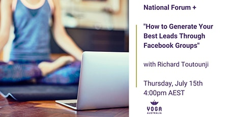 """National Forum + """"How to Generate Your Best Leads Through Facebook Groups"""" tickets"""