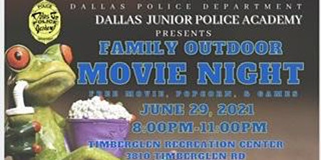 Dallas Police Department Jr. Police Academy Family Outdoor Movie Night tickets