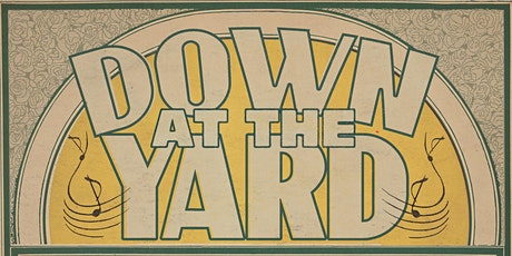 Down at the Yard with The California Feetwarmers tickets