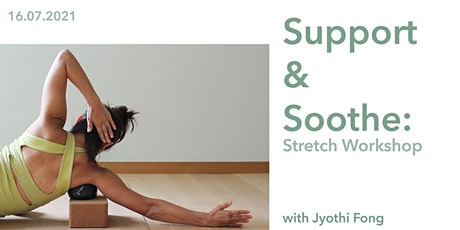 Support and Soothe: Stretch Workshop tickets