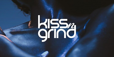 Kiss-n-Grind Back To Love Summer 2021 Season Kick Off tickets