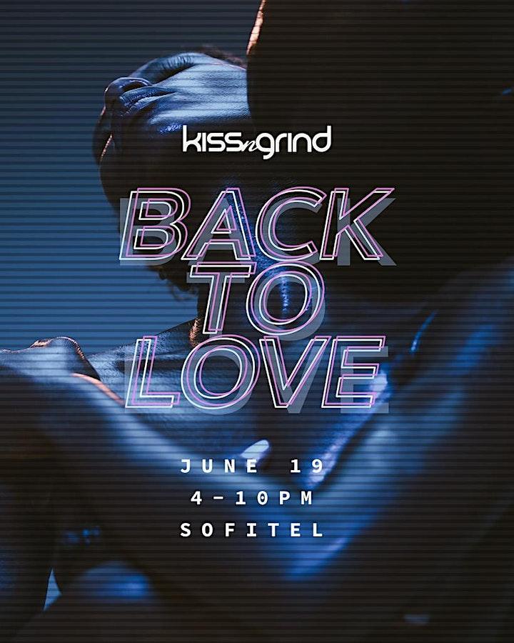 Kiss-n-Grind Back To Love Summer 2021 Season Kick Off image