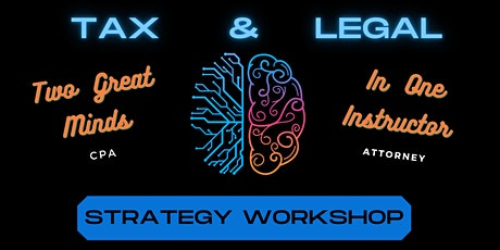Tax & Legal Workshop for Entrepreneurs and Small Business Owners - DV tickets