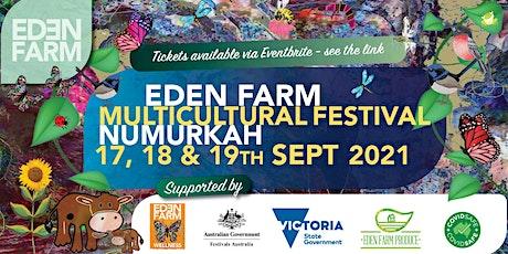 Eden Farm Multicultural Festival 2021 tickets
