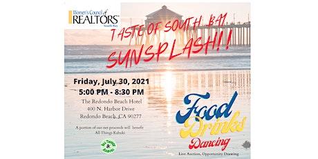 Taste of South Bay  Sunsplash!! tickets