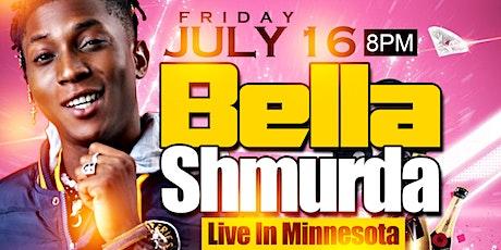 BELLA SHMURDA (Live In MINNESOTA) tickets