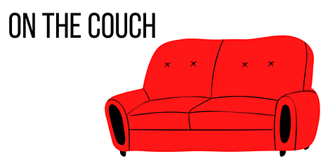 On the Couch | Decisions you make tickets