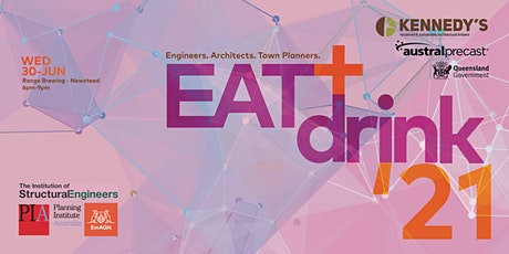 EAT + drink 2021. Engineers. Architects. Town planners. tickets