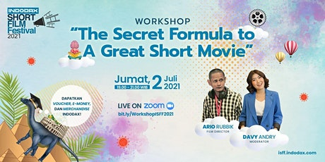 Workshop ISFF 2021: The Secret Formula to A Great Short Movie tickets