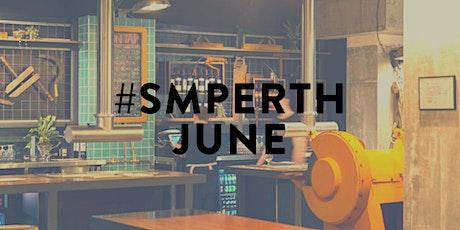 #SMPerth June // Drinks for Perth Social Media tickets