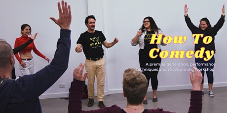 How To Comedy -  A Free Comedy Workshop tickets