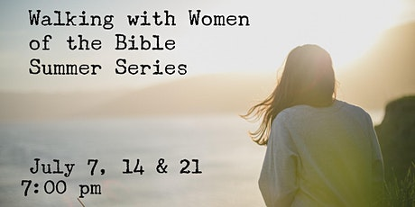 Walking with Women of the Bible Summer Series tickets