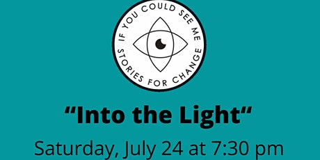 If You Could See Me: Into the Light tickets