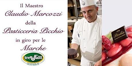 Dolci in tour con il M° Pasticciere Claudio Marcozzi biglietti