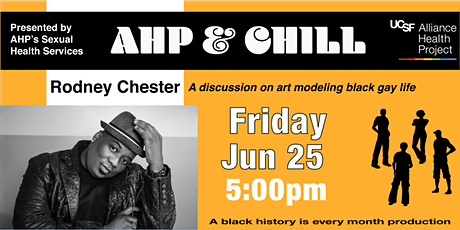 AHP & CHILL PRESENTS PRIDE WITH RODNEY CHESTER tickets