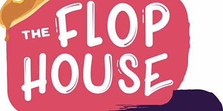 The Flop House Open Jam Invitational tickets