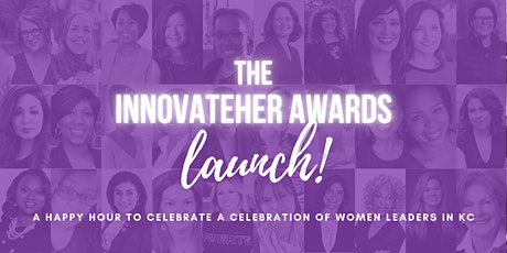 The InnovateHER Awards LAUNCH Happy Hour! tickets