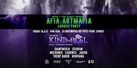 AFIA x Crypt pre. AFIA :ArtMafia Launch ft. KINIMAL (techgnosis rec.tour) tickets