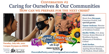 Caring for Ourselves & Our Communities tickets