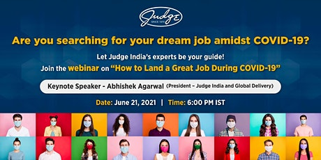 How to Land a Great Job During COVID-19 – A Webinar by Judge India tickets