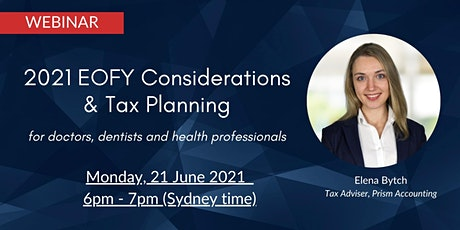 2021 EOFY Considerations & Tax Planning for Health Professionals tickets