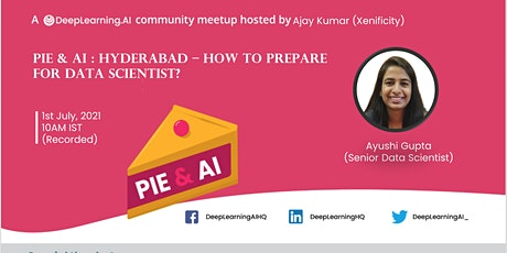 Pie & AI : Hyderabad - How to Prepare for Data Scientist? tickets