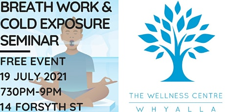 Whyalla Breath Work and Cold Exposure Seminar tickets