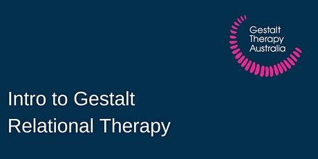 Introduction to Relational Gestalt Therapy tickets
