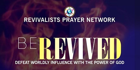 Revivalist Prayer Network Conference tickets