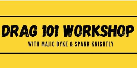 Drag 101 Workshop: Beard / Make-Up Application tickets