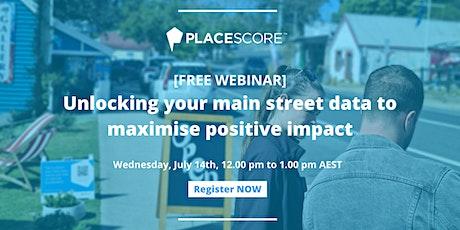 [FREE WEBINAR]: Unlocking your main street data to maximise positive impact tickets